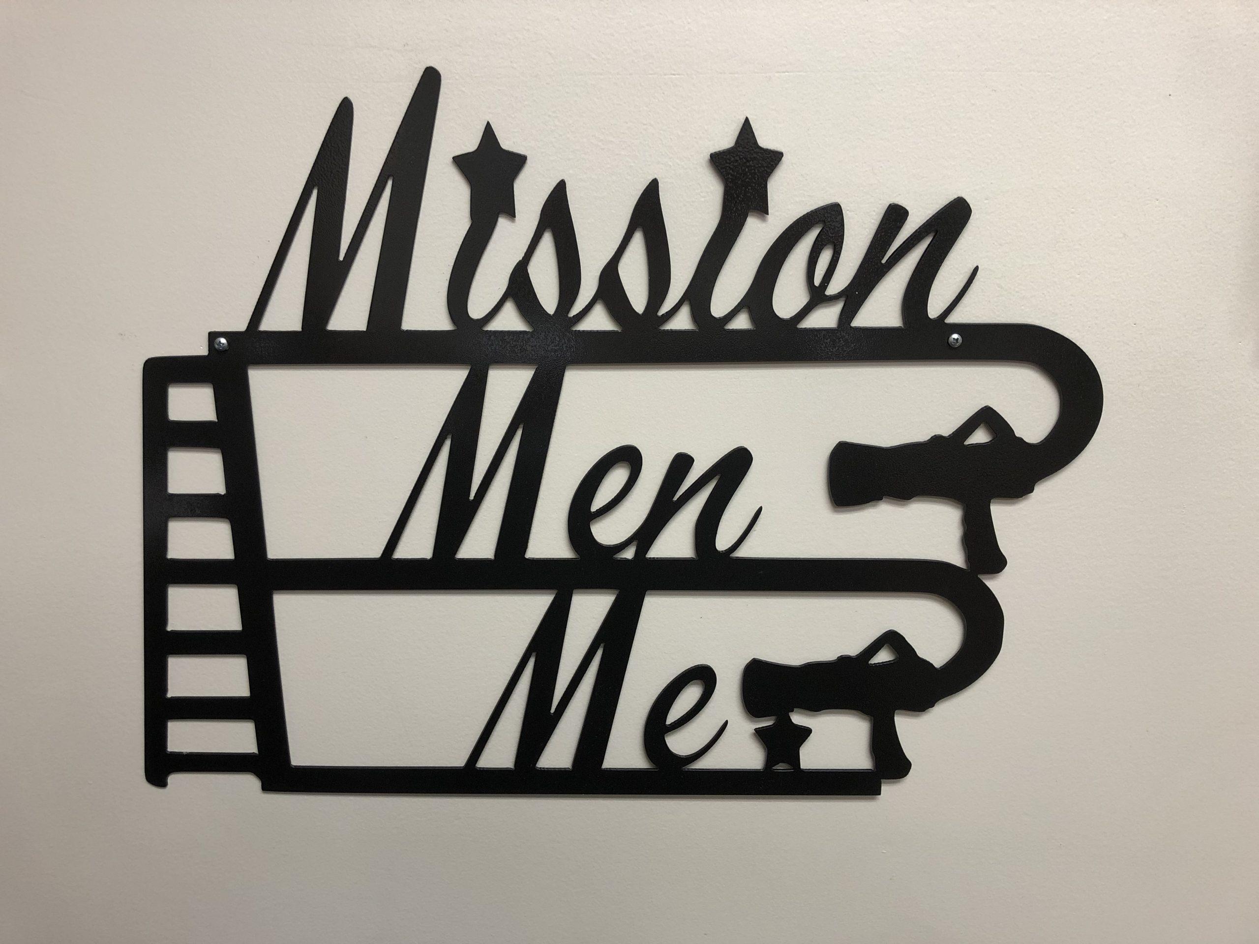 Mission, Men, Me Sign