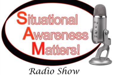 Situational Awareness Matters Radio Show