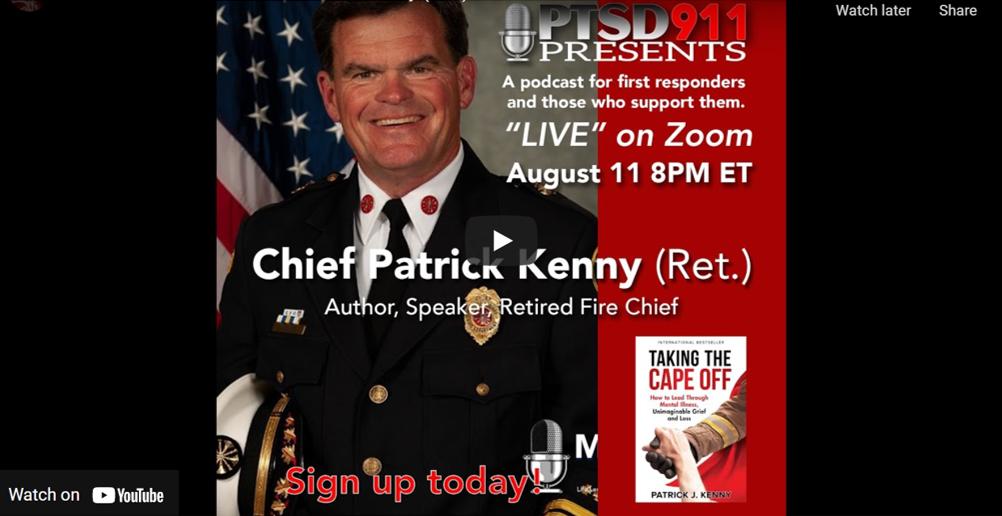 PTSD911 Presents: Chief Patrick J. Kenny (Ret.)